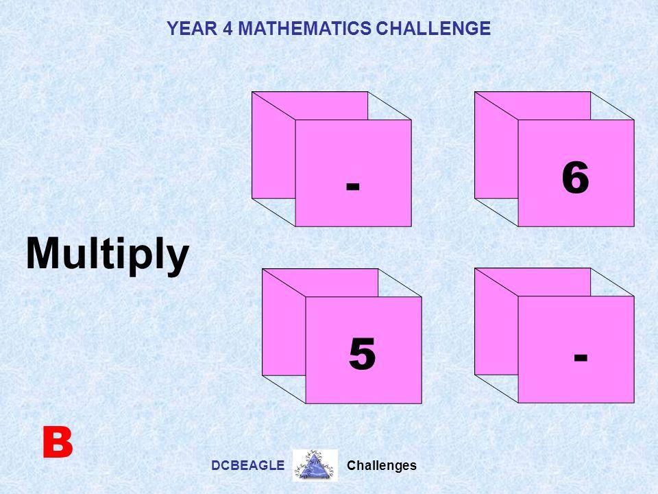 YEAR 4 MATHEMATICS CHALLENGE DCBEAGLE Challenges 1310 1 - A Addition