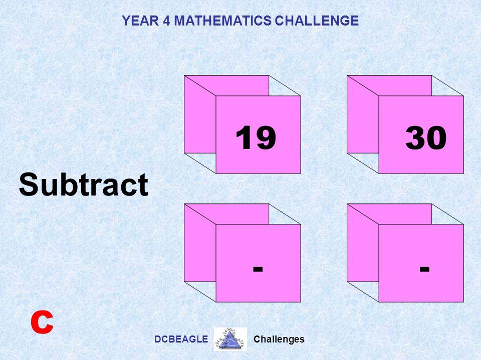 YEAR 4 MATHEMATICS CHALLENGE DCBEAGLE Challenges 5- 6 - B Multiply