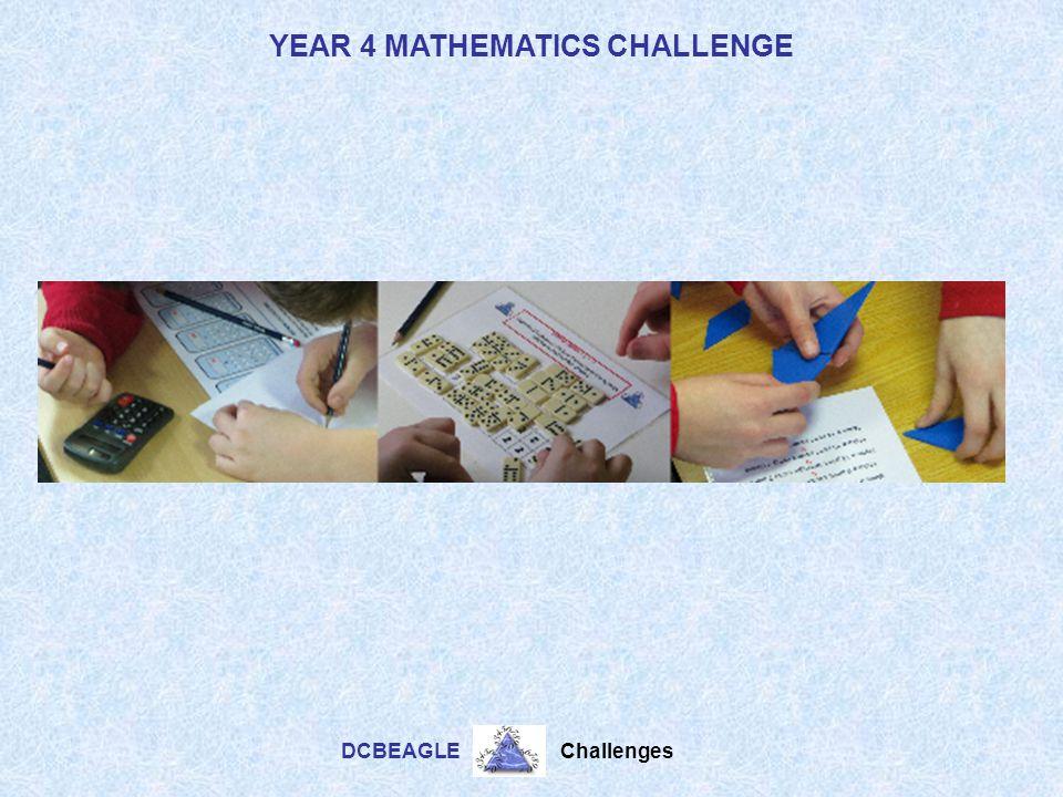 YEAR 4 MATHEMATICS CHALLENGE DCBEAGLE Challenges -- 30 19 C Subtract