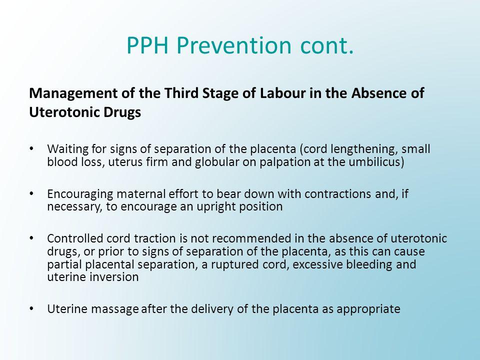 PPH Prevention cont.