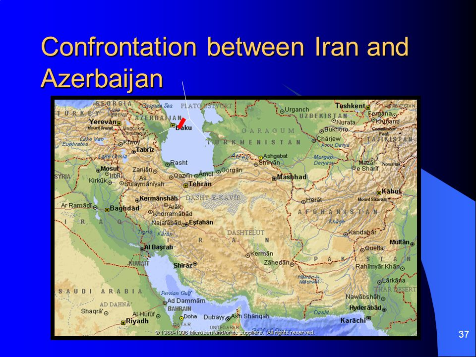 37 Confrontation between Iran and Azerbaijan