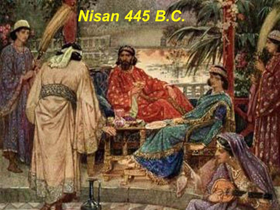 Nisan 445 B.C.