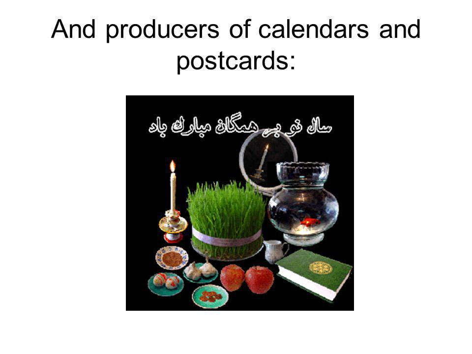 And producers of calendars and postcards: