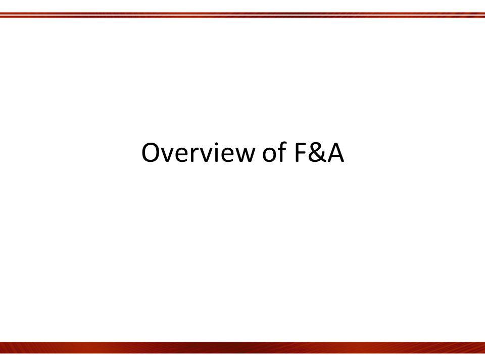 Overview of F&A