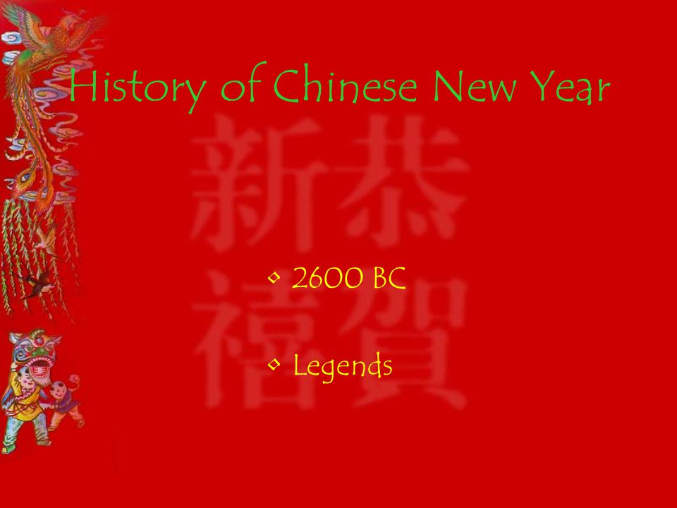 History of Chinese New Year 2600 BC Legends