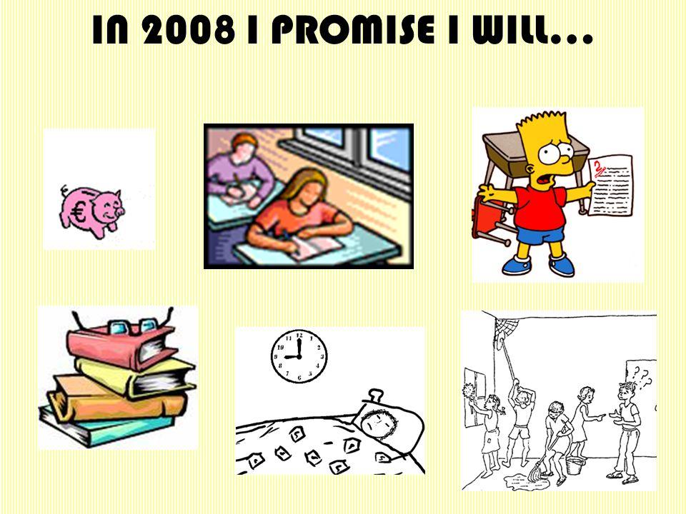 IN 2008 I PROMISE I WONT…
