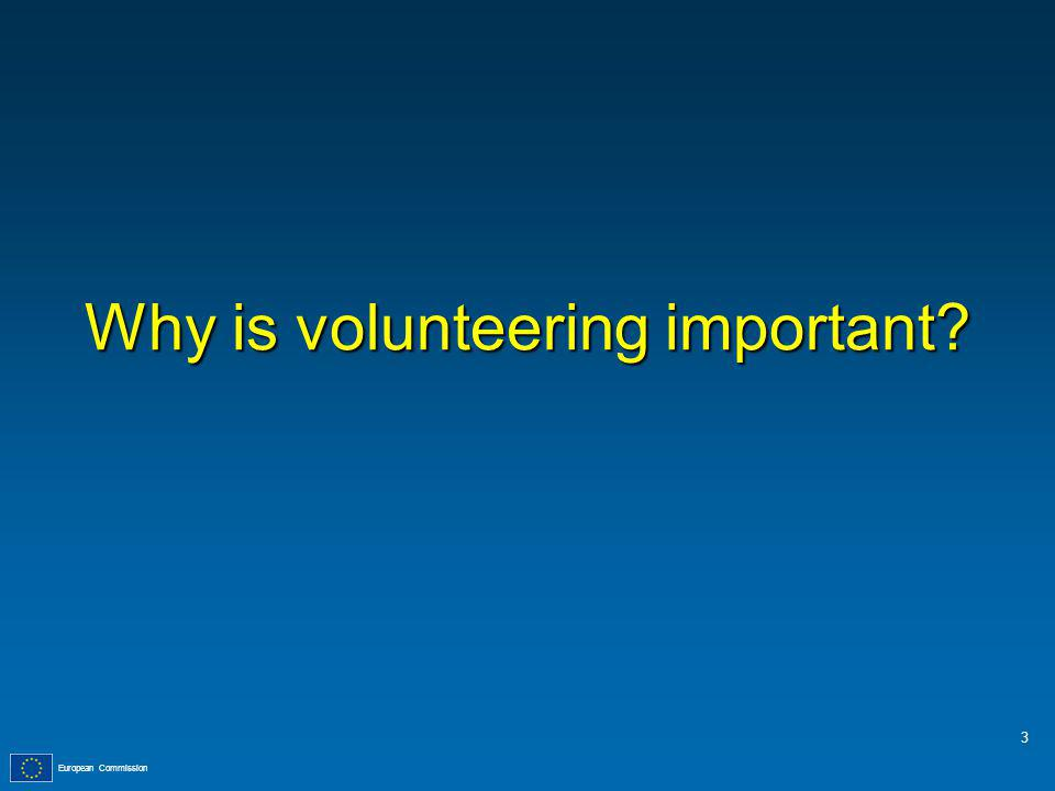 European Commission Why is volunteering important 3