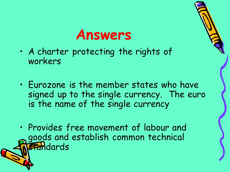 Answers A charter protecting the rights of workers Eurozone is the member states who have signed up to the single currency. The euro is the name of th