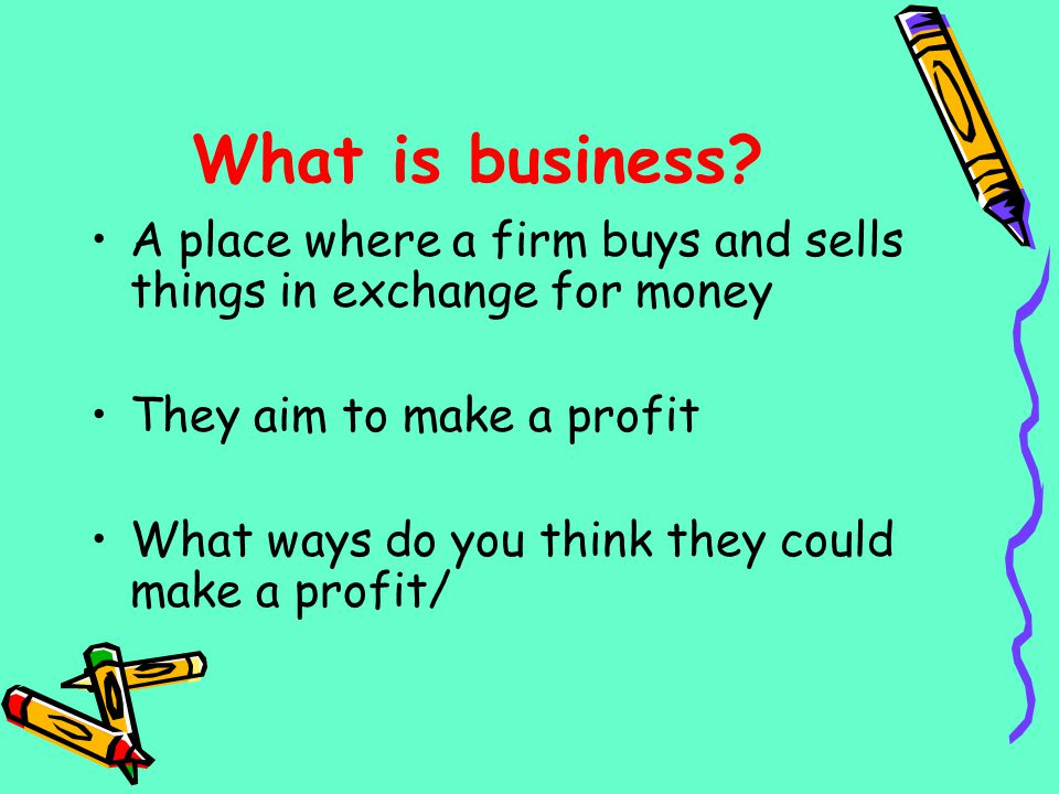 Starter Activity You have started up your own business in Nottingham Make a list of all the things which are necessary to make this business successful