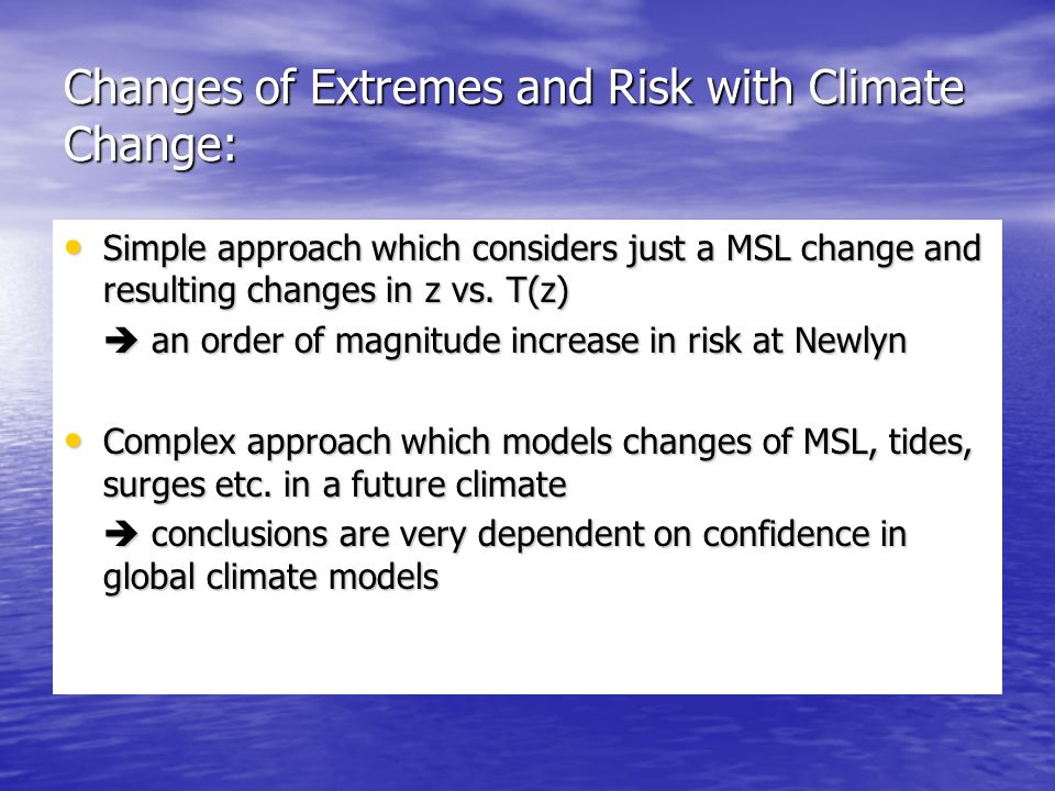 Changes of Extremes and Risk with Climate Change: Simple approach which considers just a MSL change and resulting changes in z vs.