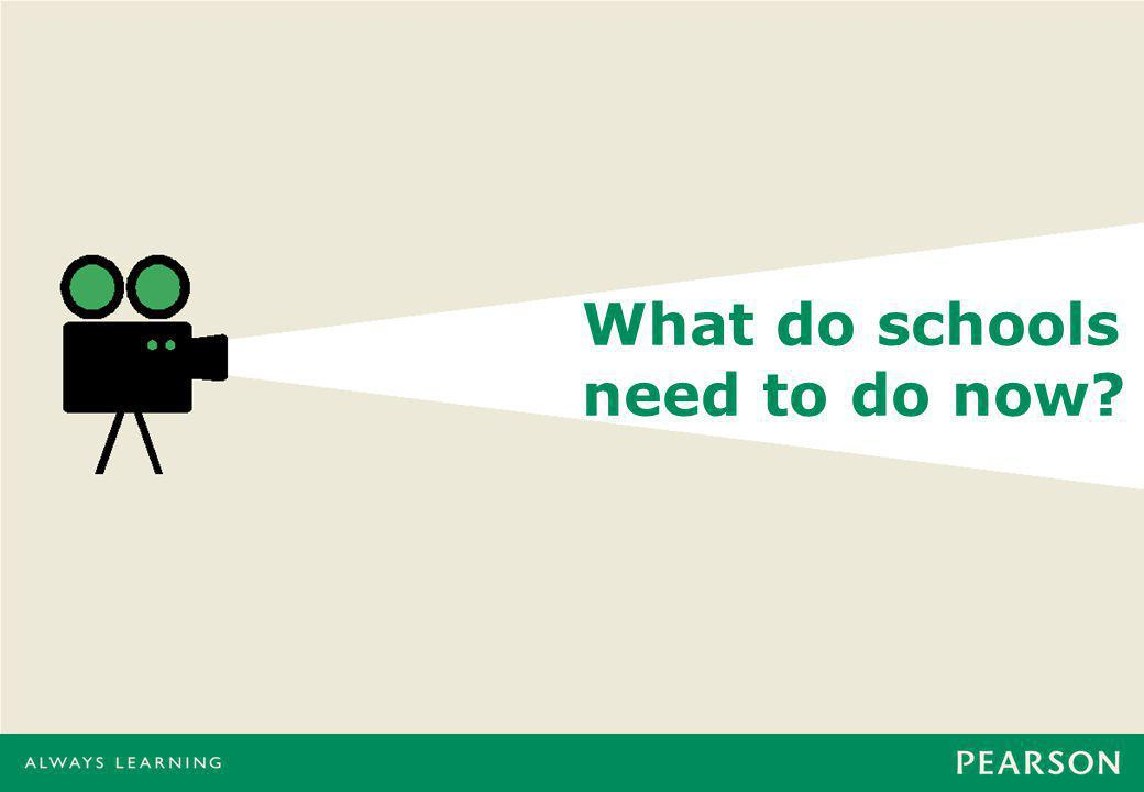 What do schools need to do now?