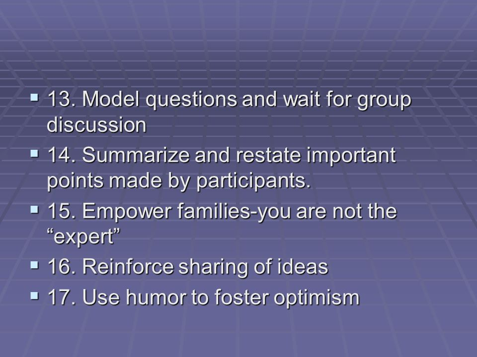 13. Model questions and wait for group discussion 13.