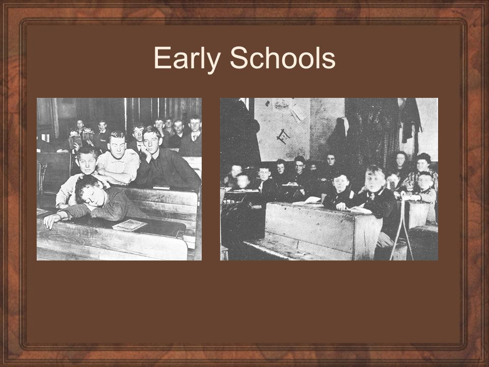 Early Schools