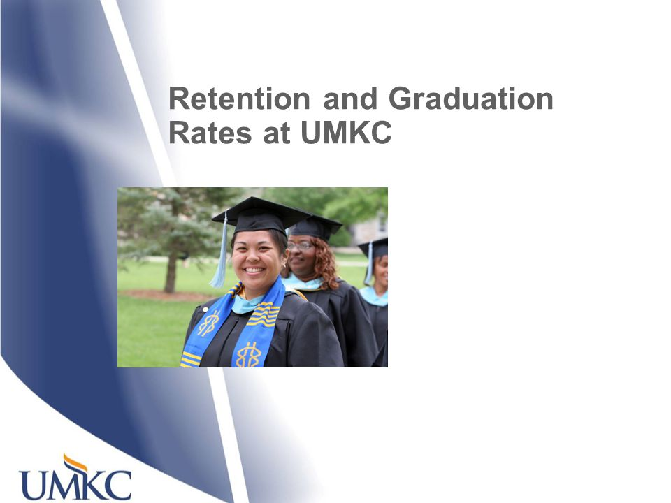 Retention and Graduation Rates at UMKC