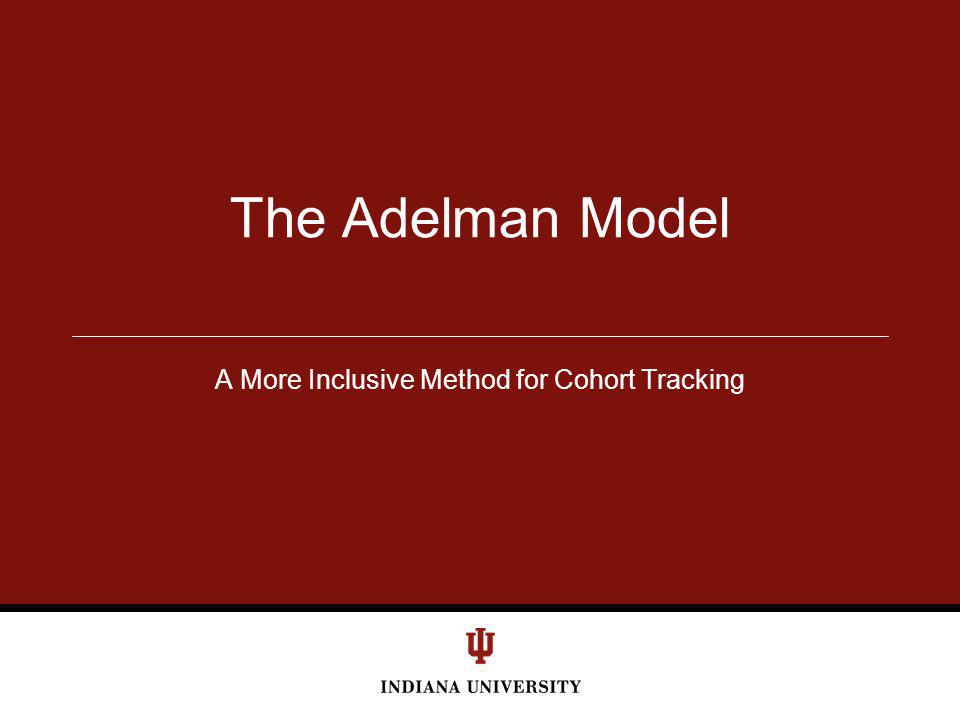 A More Inclusive Method for Cohort Tracking The Adelman Model