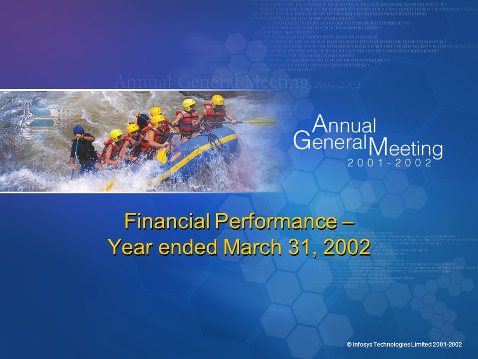 © Infosys Technologies Limited 2001-2002 Financial Performance – Year ended March 31, 2002