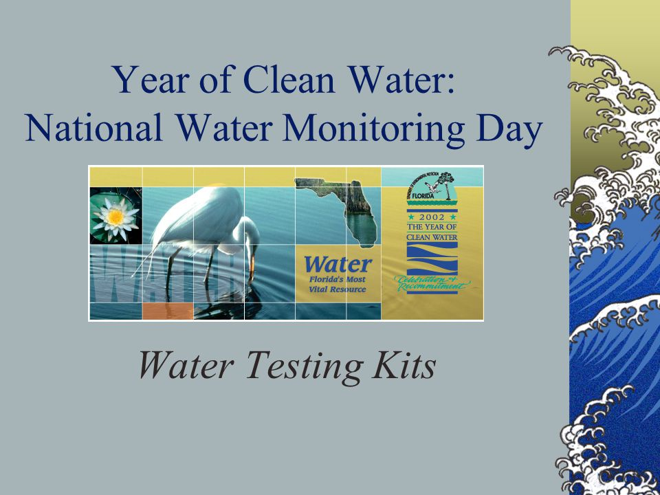 Year of Clean Water: National Water Monitoring Day Water Testing Kits