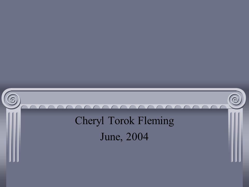 Cheryl Torok Fleming June, 2004