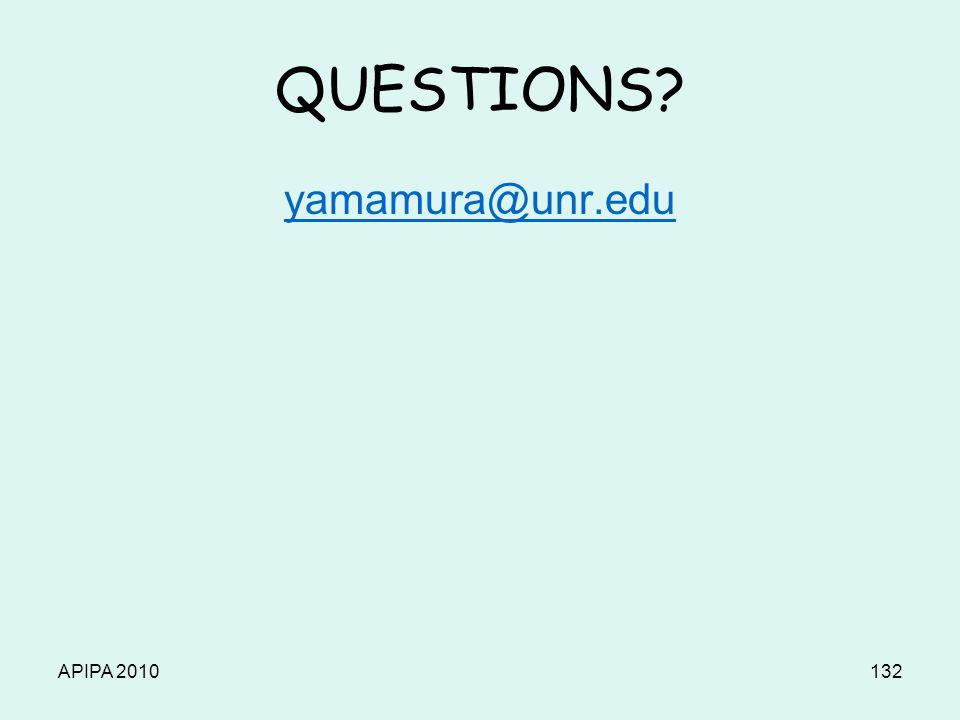 APIPA 2010132 QUESTIONS yamamura@unr.edu