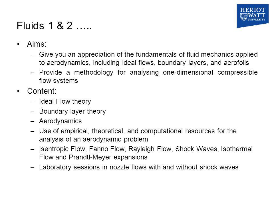 Fluids 1 & 2 …..