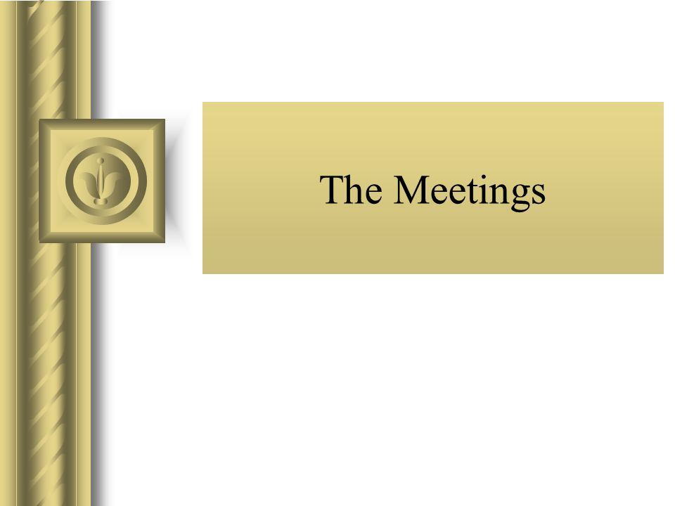 The Meetings