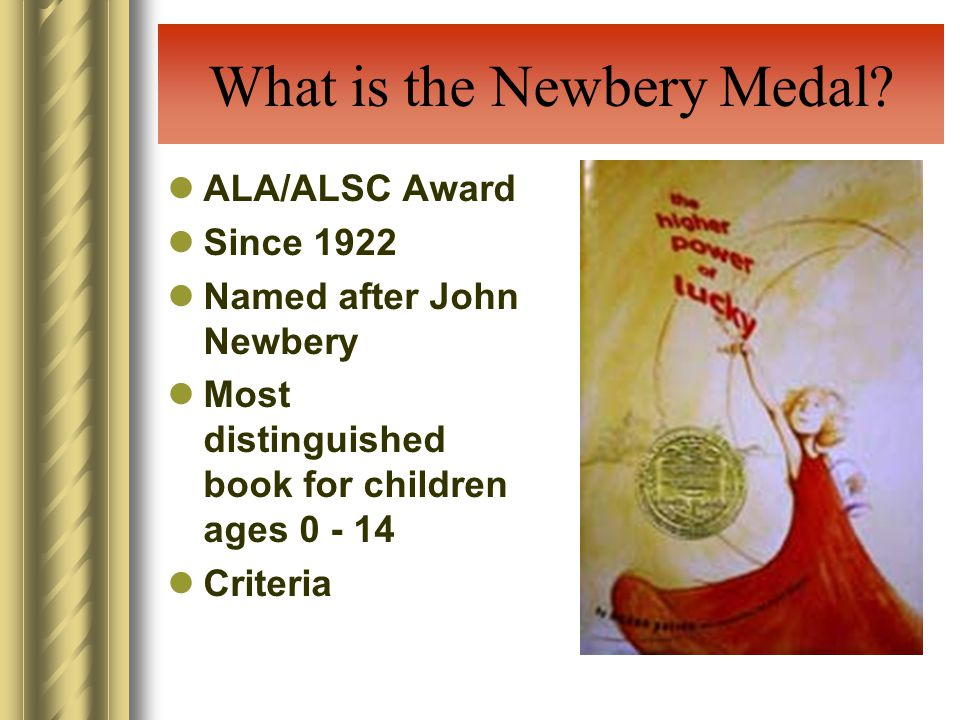 What is the Newbery Medal.