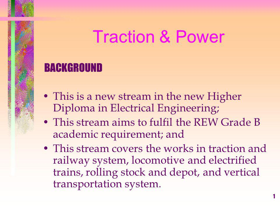 2 Traction & Power BACKGROUND We forecast that the job markets in traction development in Hong Kong is blooming in this decade Existing electrified transportation: KCRC East Rail (Kln - Lo Wu) KCRC Inter-city line (KTT) MTR Urban lanes (TW, QB, Island) MTR Lantua lanes (AEL, TC & APM) Tramways and Peak Tram