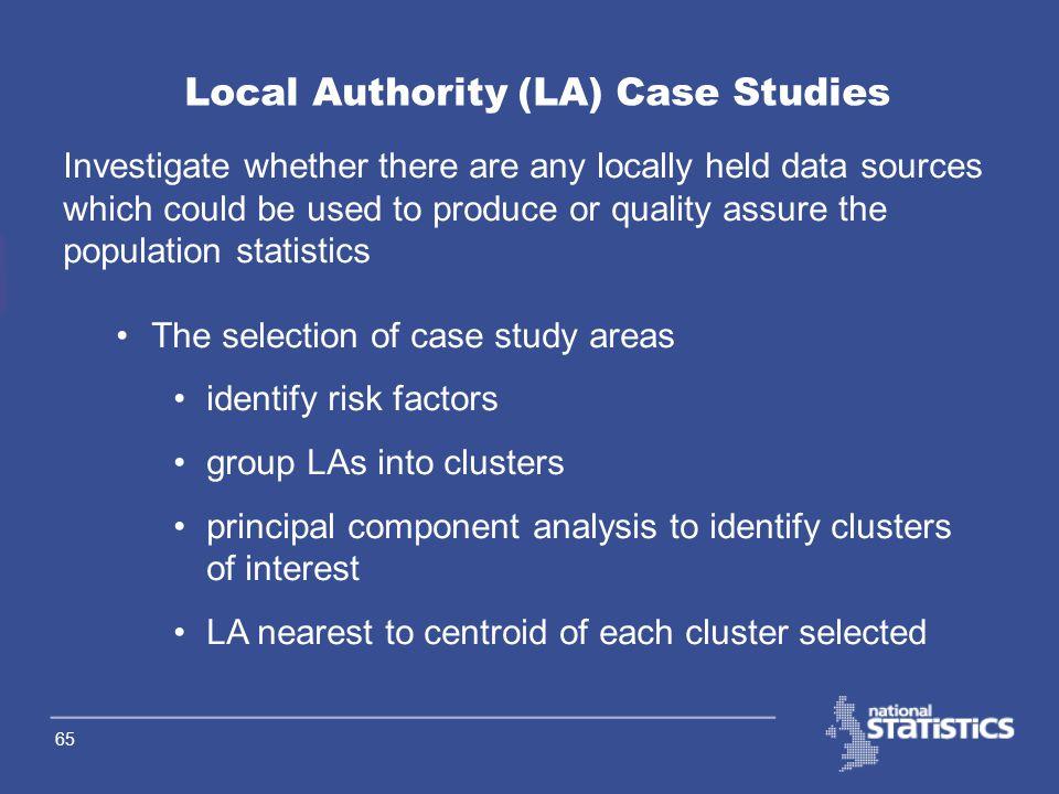 64 More detail – IMPS Work Streams Local Authority (LA) Case Studies International Migration Internal Migration Administrative Data Sources