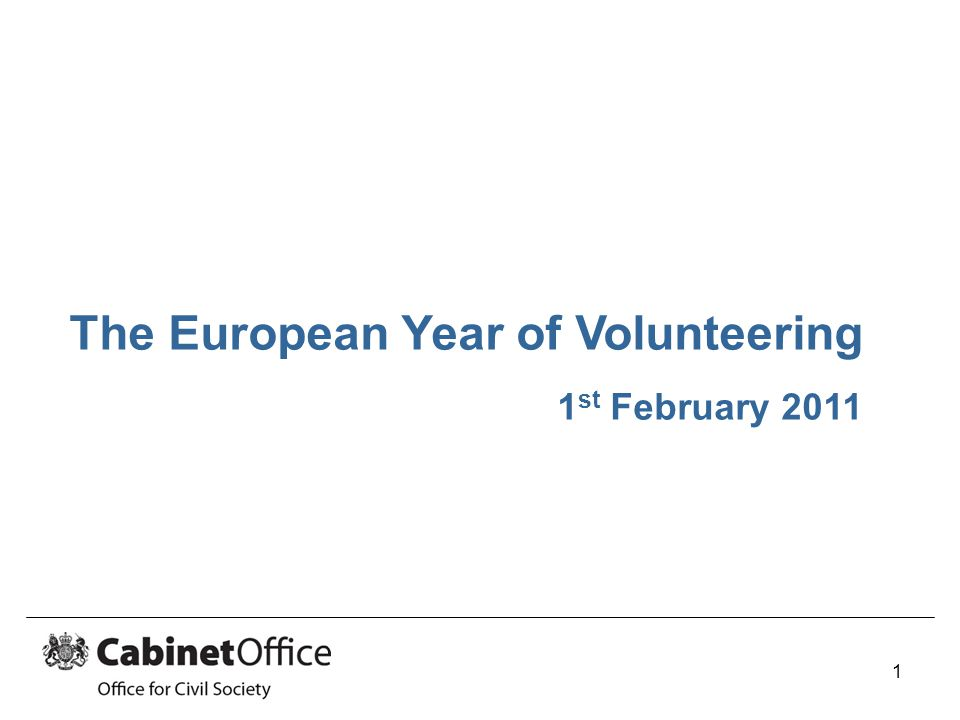 The European Year of Volunteering 1 st February