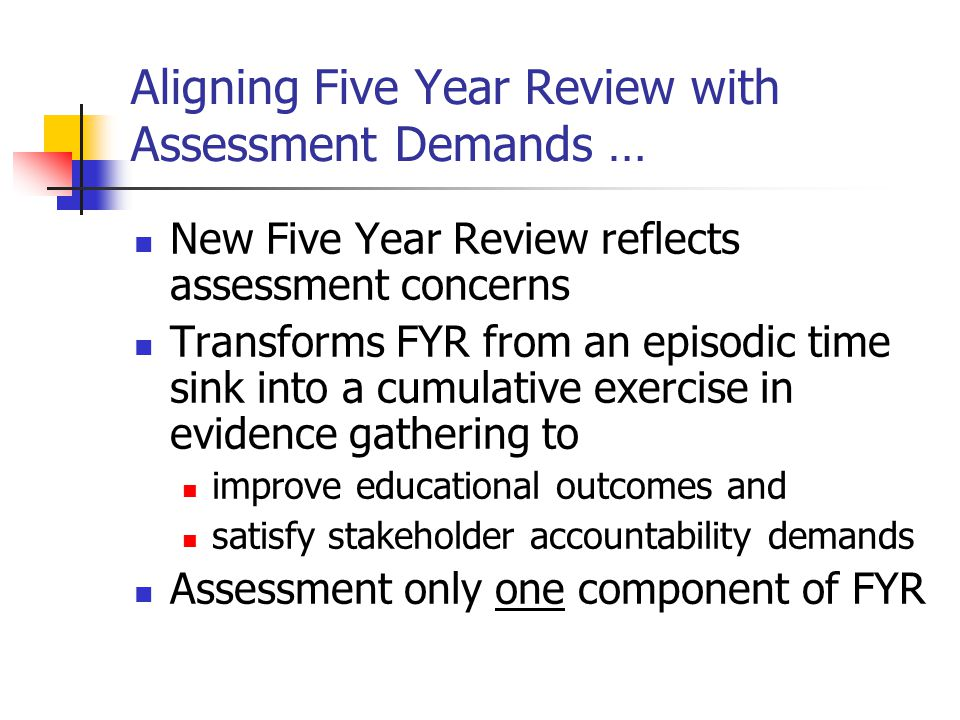 From the FYR template … Articulating a Collective Vision: Mission and Program goals Criteria for Review 1.1 The program has a clear and published mission statement that is appropriate for higher education and consonant with the mission and strategic priorities of the university.
