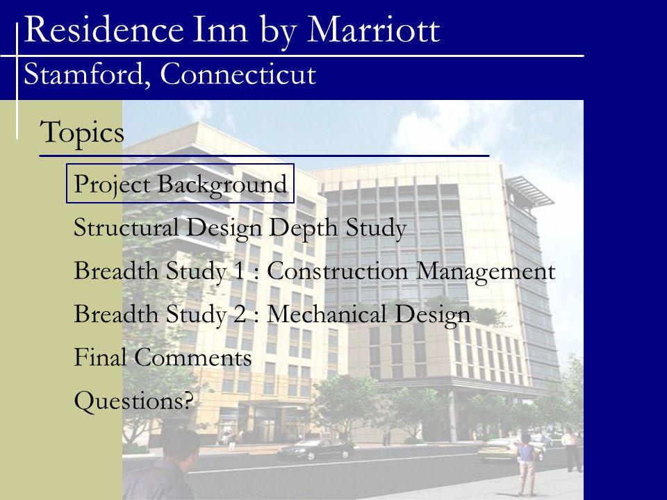Residence Inn by Marriott Stamford, Connecticut Project Team Owner/Developer - F.D.
