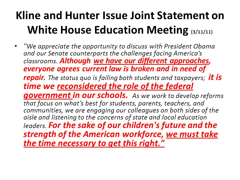 Kline and Hunter Issue Joint Statement on White House Education Meeting (3/11/11)