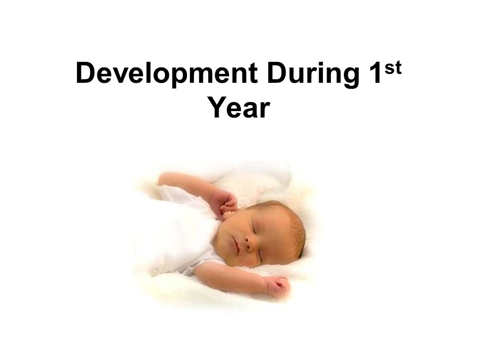 Vision Blurry at birth 1 month – can focus 6 months – eyesight reaches clarity and sharpness of an adult