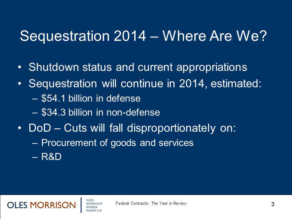 Sequestration 2014 – Where Are We.