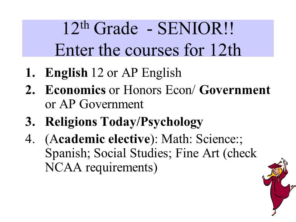 12 th Grade - SENIOR!.