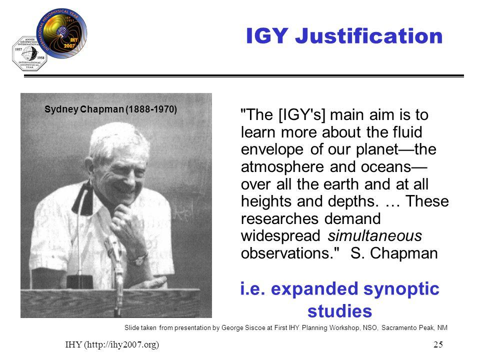 IHY (http://ihy2007.org)25 Sydney Chapman (1888-1970) i.e.