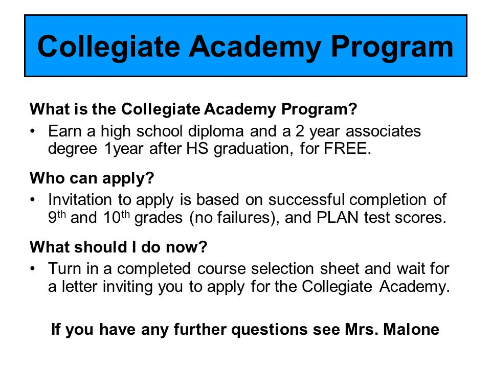 Collegiate Academy Program What is the Collegiate Academy Program.