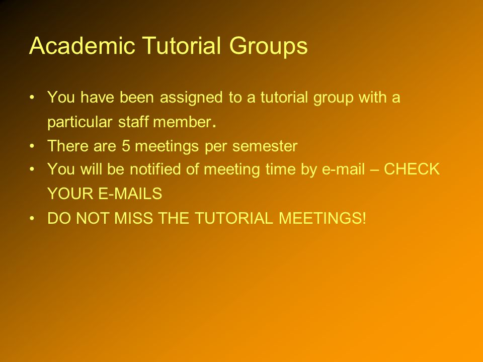 Academic Tutorial Groups You have been assigned to a tutorial group with a particular staff member.