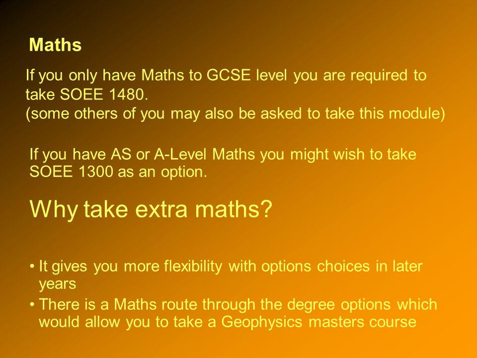 Maths Why take extra maths.