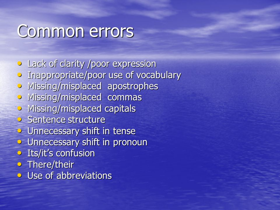 Common errors Lack of clarity /poor expression Lack of clarity /poor expression Inappropriate/poor use of vocabulary Inappropriate/poor use of vocabul