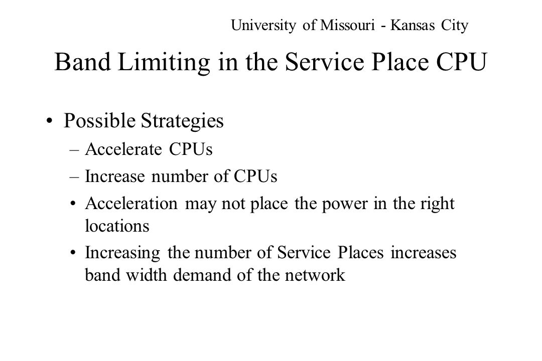 Implications If arbitrary increases in the number of Service Places are to be avoided, concurrency is implied to maximize CPU utilization –agents should have capability to function as autonomous distributed processes –mobility must include agent reasoning about local congestion and distance University of Missouri - Kansas City
