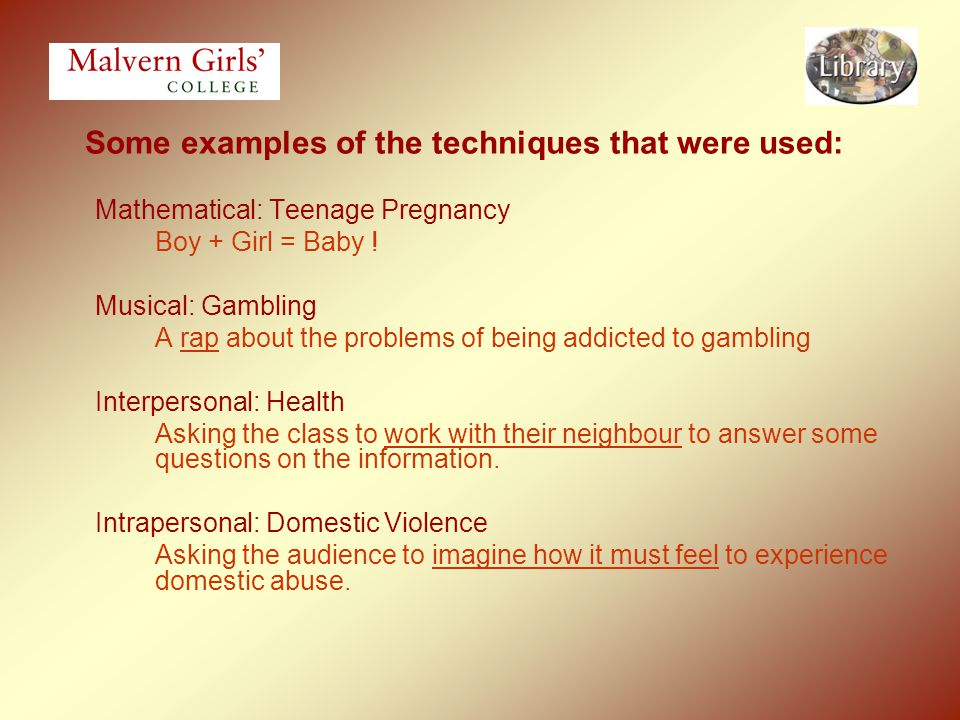 Some examples of the techniques that were used: Mathematical: Teenage Pregnancy Boy + Girl = Baby .