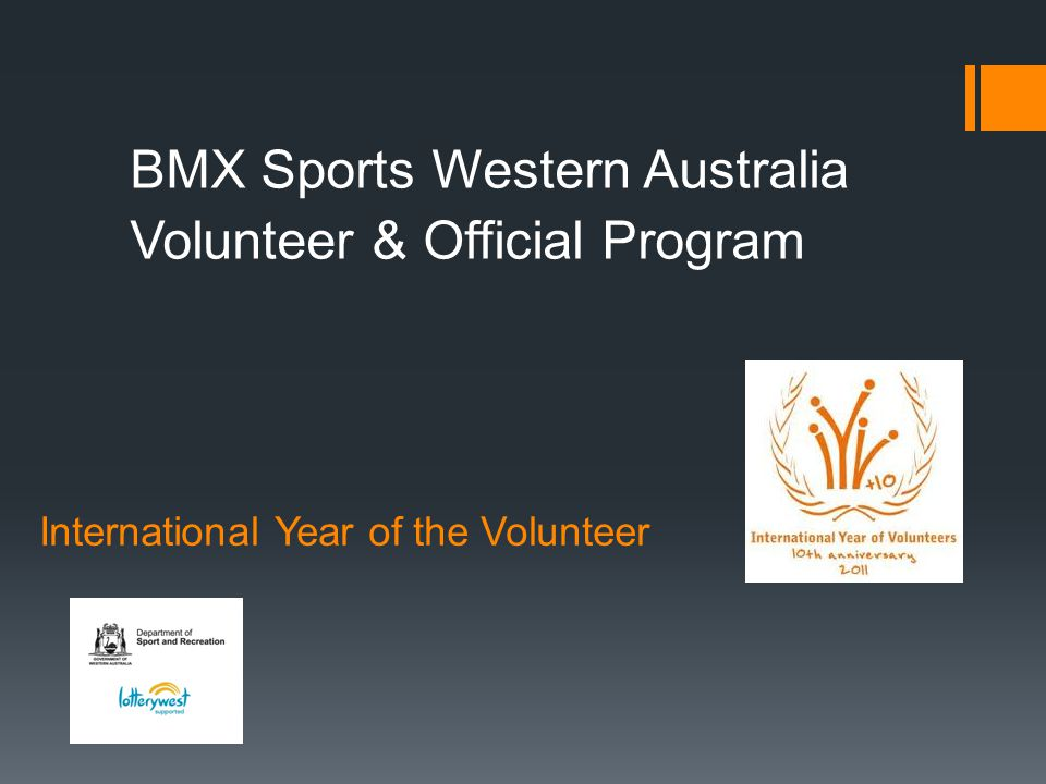 International Year of the Volunteer BMX Sports Western Australia Volunteer & Official Program