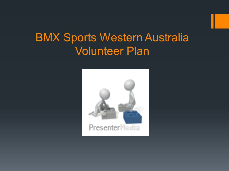 BMX Sports Western Australia Volunteer Plan