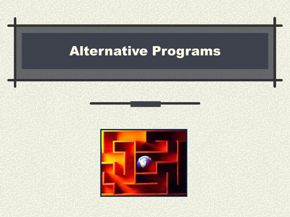 Alternative Programs