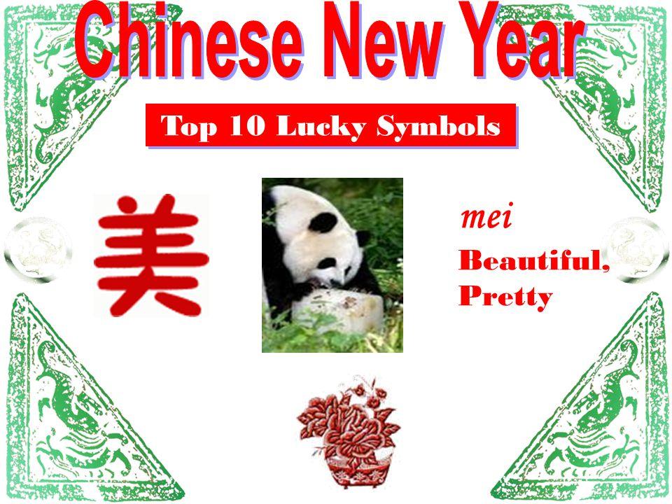 Top 10 Lucky Symbols mei Beautiful, Pretty