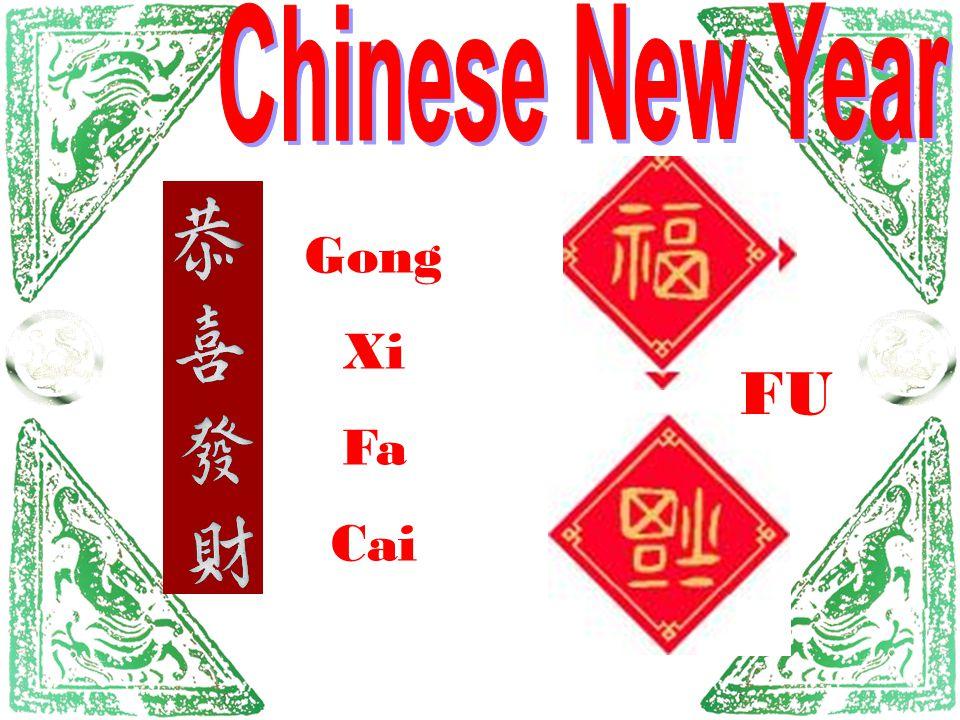 FU Gong Xi Fa Cai