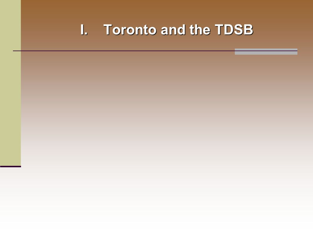 I.Toronto and the TDSB