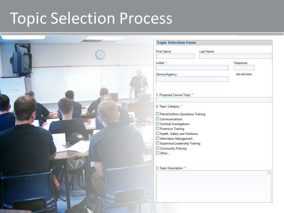 Topic Selection Process