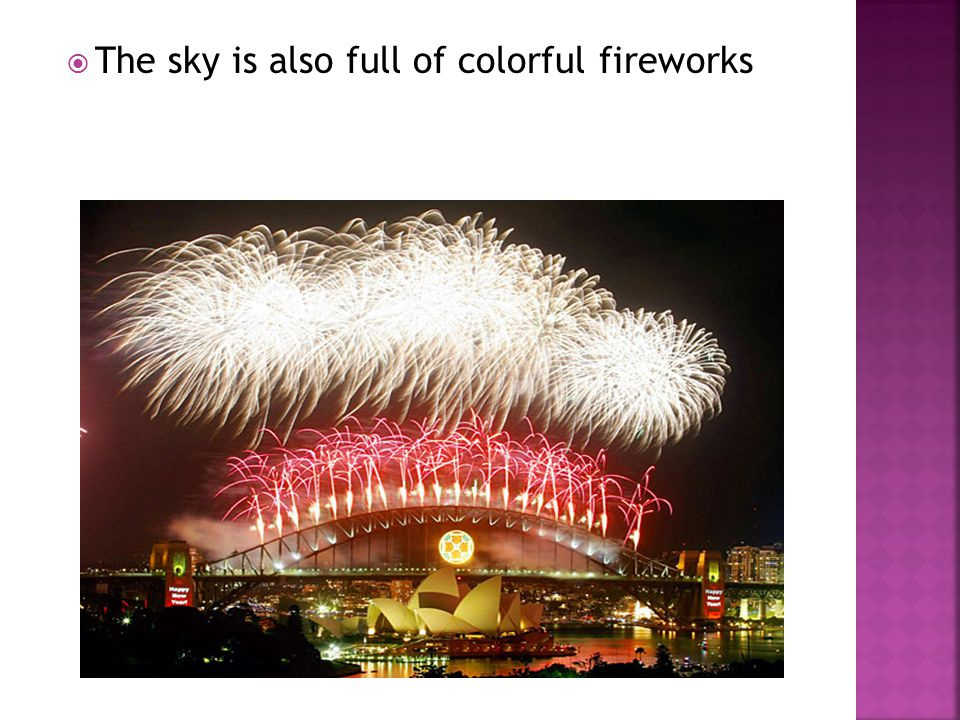 The sky is also full of colorful fireworks